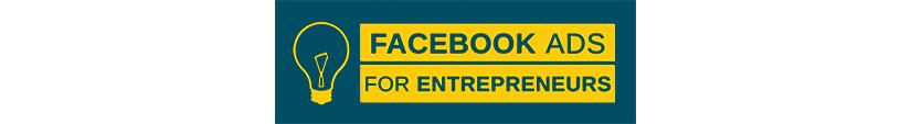 Facebook Ads for Entrepreneurs Free Download