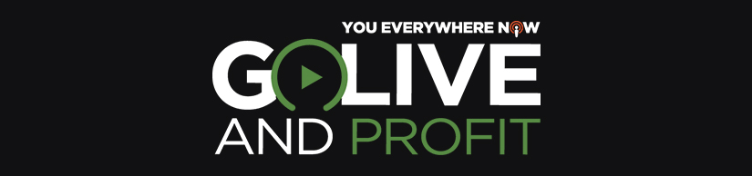 Go Live and Profit Free Download