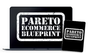 The Pareto Ecommerce Blueprint Free Download