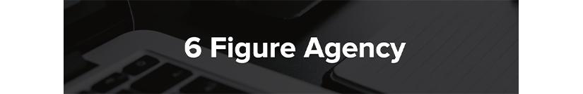 6 Figure Facebook Ads Agency Free