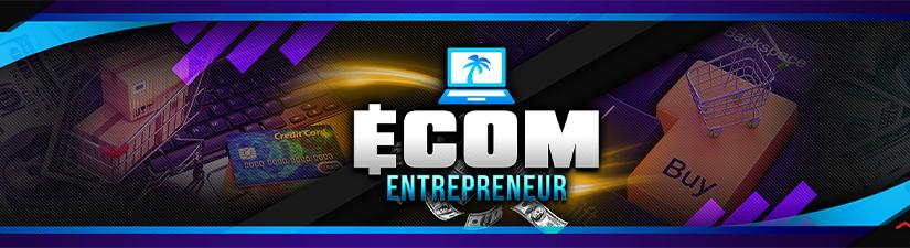E-Com Entrepreneur