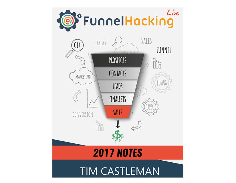 Funnel Hacking Live Notes 2017 Download