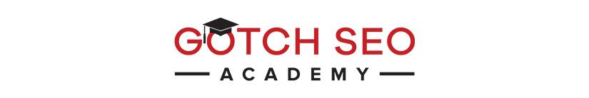 Gotch SEO Academy 2017 Free Download