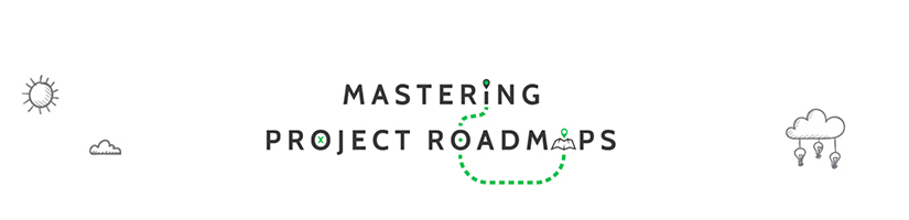 Mastering Project Roadmaps Free Download
