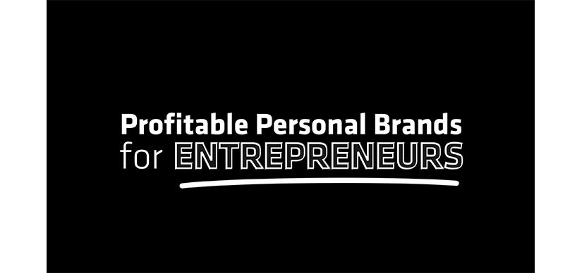 Profitable Personal Brands for Entrepreneurs Free Download