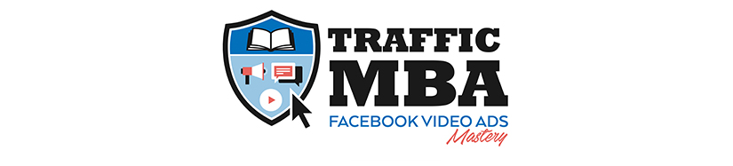 Traffic MBA Facebook Video Ads Mastery Free Download