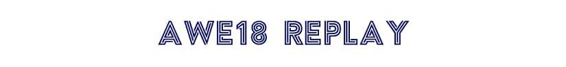 AWE18 Replay Video Series Free Download