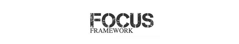 Justin Wilcox - The Focus Framework