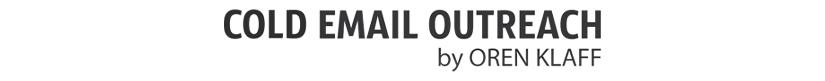 Oren Klaff - Cold Email Outreach