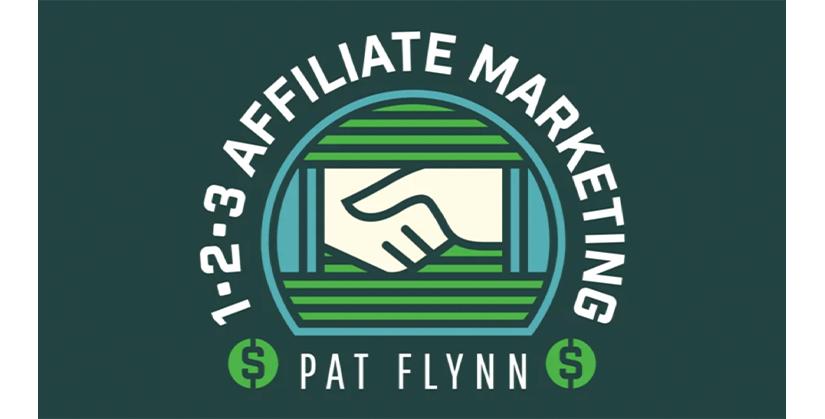 Pat Flynn - 1-2-3 Affiliate Marketing