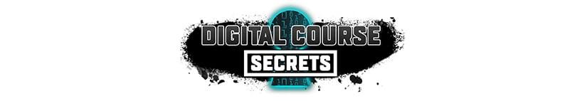 Digital Course Secrets Download