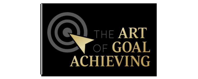 The Art of Goal Achieving Download