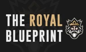 The Royal Blueprint