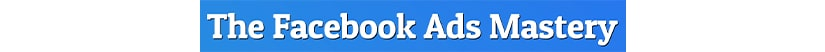 Facebook Ads Mastery Course Download