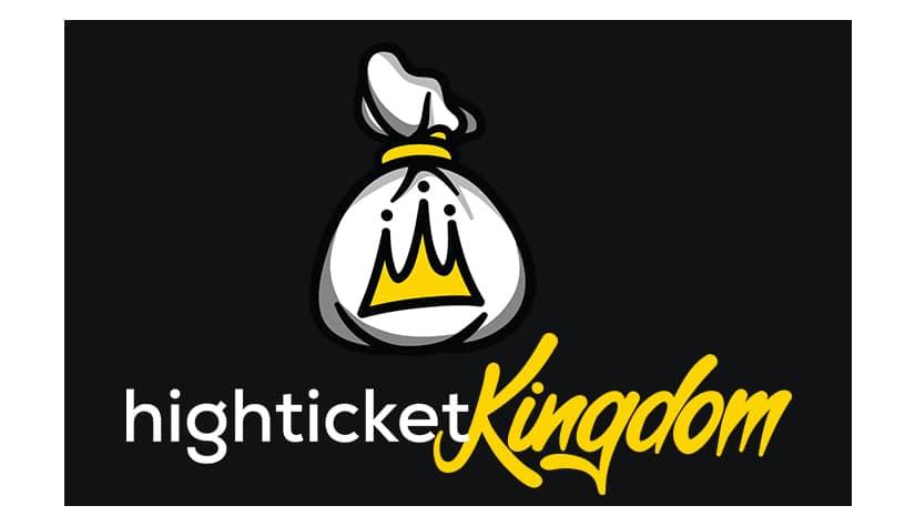 High Ticket Kingdom Free Download
