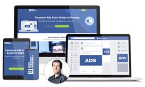 Facebook Ads Ecom Blueprint Mastery
