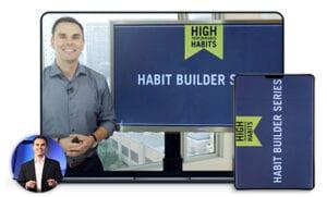 High Performance Habit Builder Series
