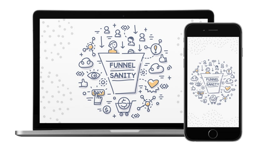 Funnel Sanity Download Now