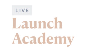 Live Launch Academy