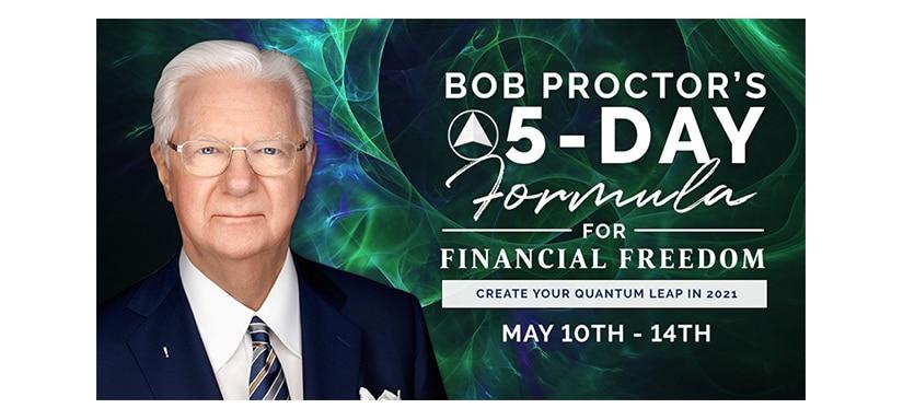 Bob Proctor Formula for Financial Freedom