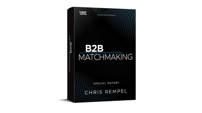 Chris Rempel B2B Matchmaking Special Report