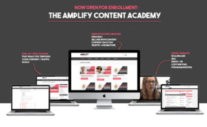 The Amplify Content Academy